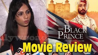 The Black Prince Movie Review  At Punjabi Global Foundation |