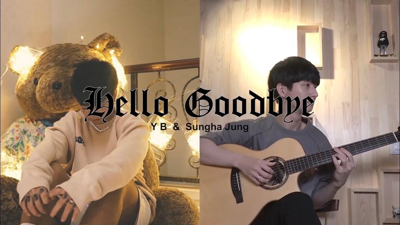 Download (YB & Heiakim) Hello Goodbye - Sungha Jung X YB