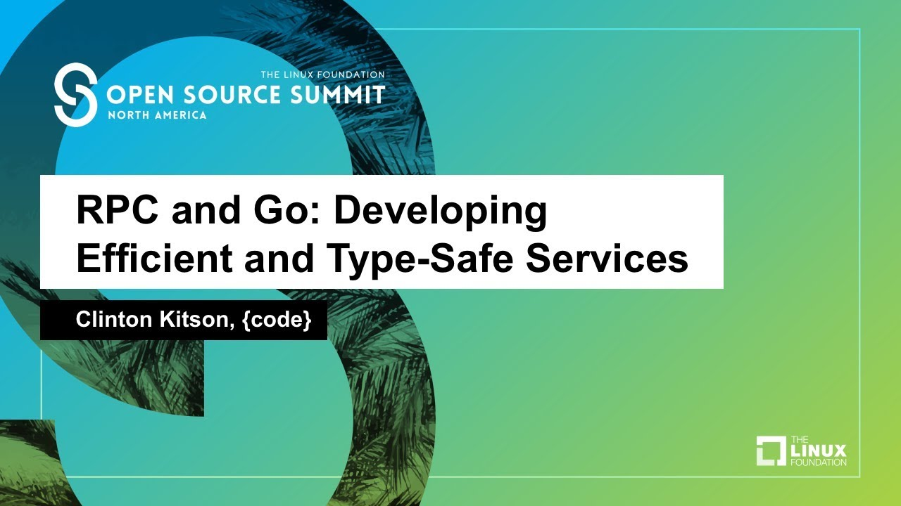 gRPC and Go: Developing Efficient and Type-Safe Services - Clinton Kitson,  {code}