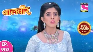 Baal Veer   Full Episode  903   19th  March, 2018