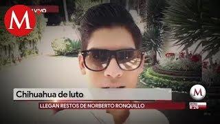 Cenizas de Norberto Ronquillo llegan a Chihuahua