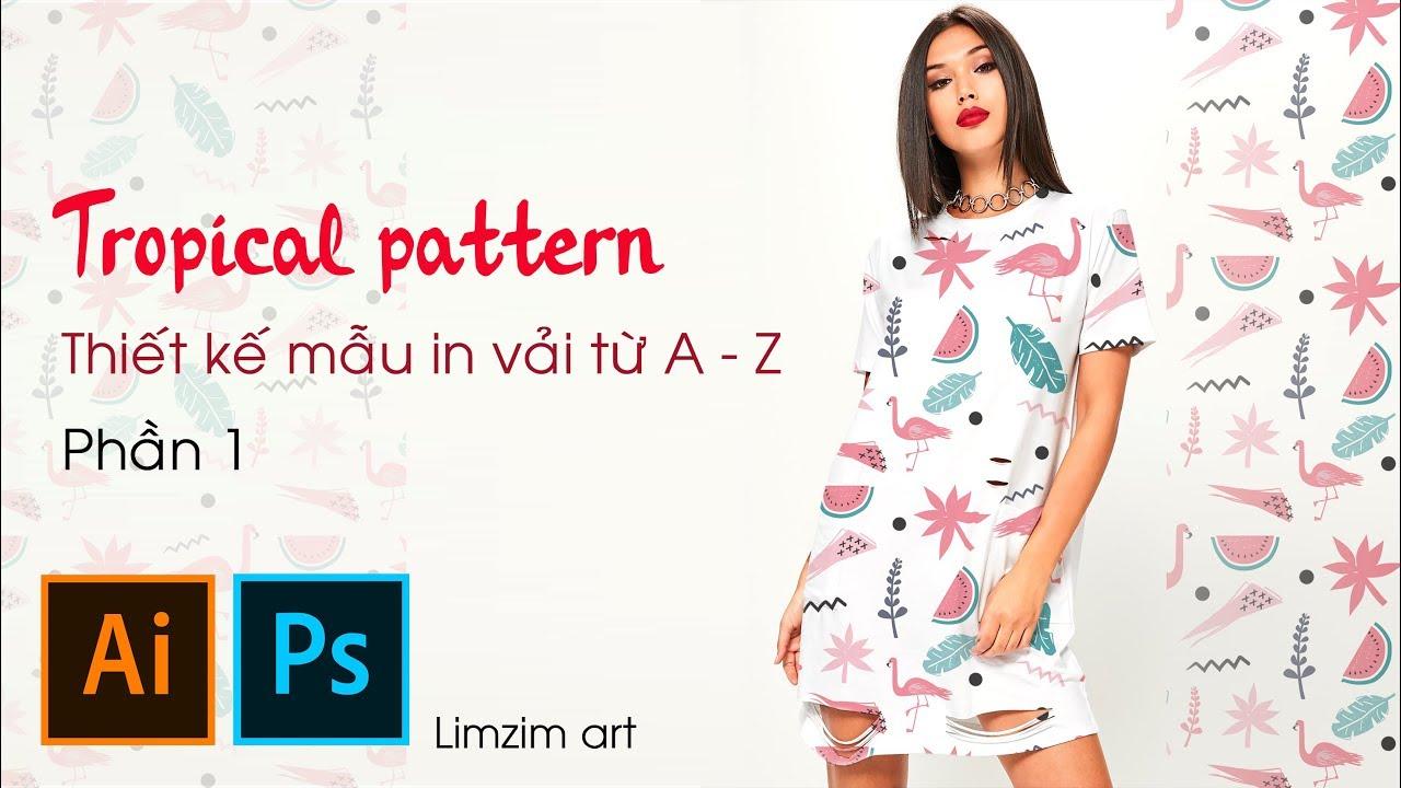 Tropical pattern design mind blowing tip 😊😊 Quy trình tạo mẫu in vải từ A – Z (Phần 1)
