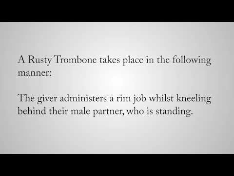 Rusty Trombone Definition - Sexual Slang - Dirty Definitions