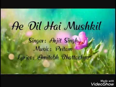 Lirik lagu Ae Dil Hai Mushkil