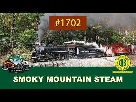 Return to Steam: Great Smoky Mountains Railroad 1702