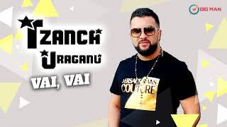 Descarca Tzanca Uraganu' - Vai, Vai (Originala 2021)