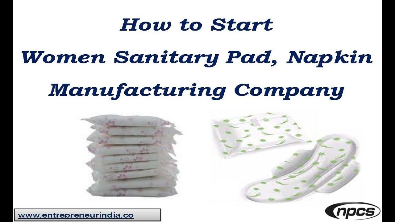 How to Start Women Sanitary Pad, Napkin Manufacturing Company