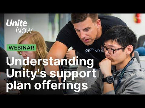 Understanding Unity's Support Plan offerings | Unite Now 2020