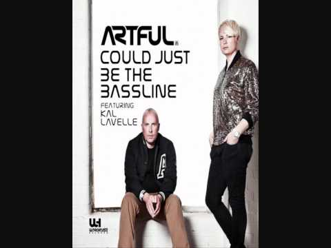 Artful ft. Kal Lavelle - Could Just Be The Bassline   Sonic Soul ReMIX   FREE DOWNLOAD 
