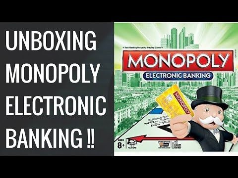 Unboxing Monopoly Electronic Banking Edition And Full Review Dr