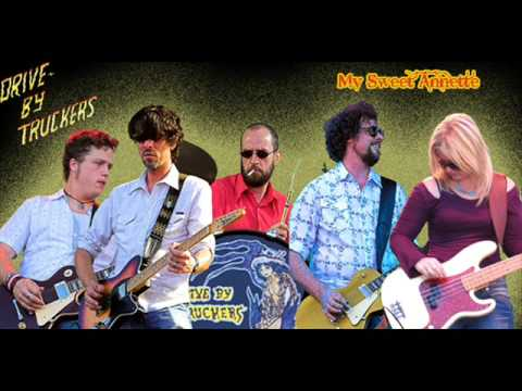 Drive-by Truckers - My Sweet Annette - YouTube