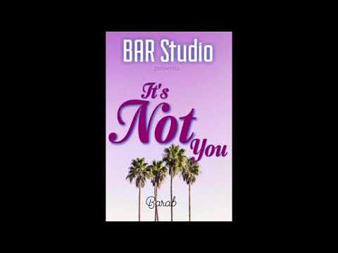 "Barab - ""It's Not You"" (Official Release)"