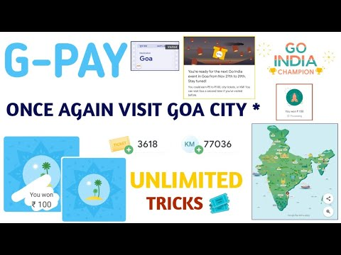 G-PAY Goa Visit Again l Goa Events Unlimited Trick Go India Offer l Google Pay New Offer Today