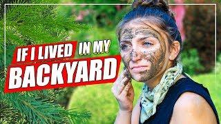 If I LIVED in My Own Backyard! | Survivor Parody