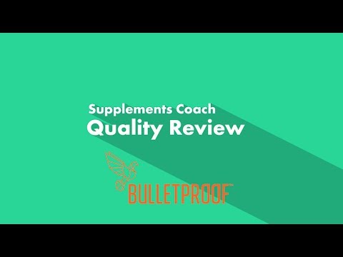 supplements-coach-quality-review:-bulletproof