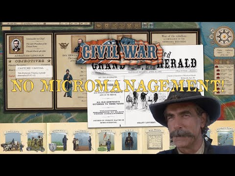 Fight The Civil War Don't Micromanage It! |