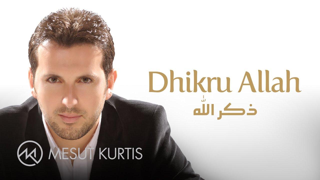 Mesut Kurtis - Dhikru Allah   مسعود كُرتِس- ذكر الله   Official Lyric Video