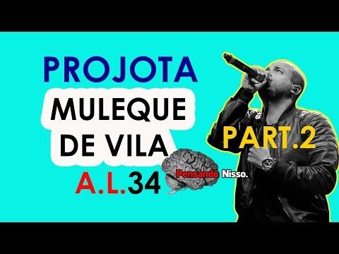 Significado da musica Muleque De Vila - Projota part 2 - Análise da Letra #34 - Pensando Nisso.