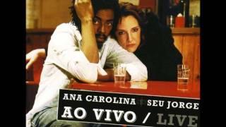 Garganta - Ana Carolina e Seu Jorge