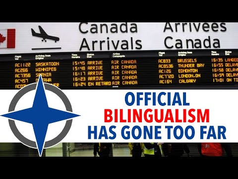 Official Bilingualism Has Gone Too Far