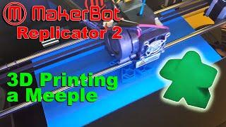Makerbot Replicator 2 3D Printing a Glow-In-The-Dark Meeple