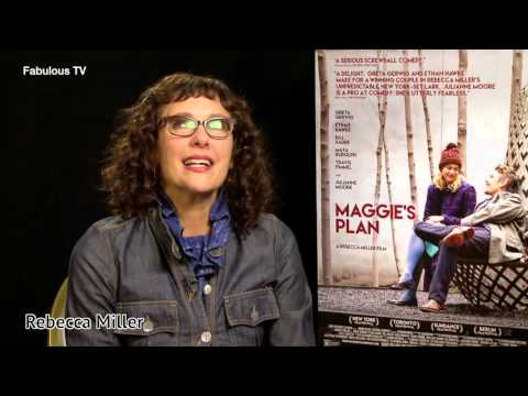 """Director Rebecca Miller talks about """"Maggie's Plan""""  on Fabulous TV"""