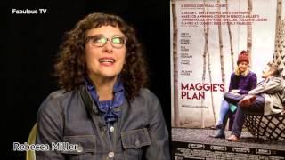 Director Rebecca Miller talks about