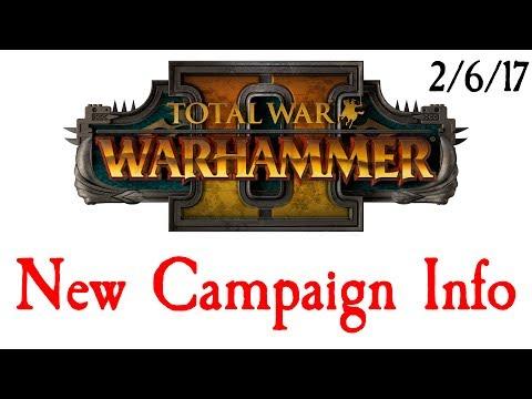New Campaign News!! Total War Warhammer 2