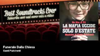 Santi Pulvirenti - Funerale Dalla Chiesa - La Mafia Uccide Solo D'Estate (2013)
