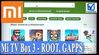 Xiaomi Mi TV Box 3 Enhanced - російську мову, отримуємо root і Google Apps