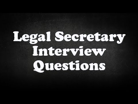 Legal Secretary Interview Questions | Legal Secretary Interview Questions Youtube