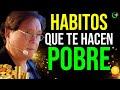 LA GENTE EXITOSA Y RICA EVITA ESTOS 7 HABITOS DE POBREZA, CAMBIALOS POR HABITOS DE RICOS