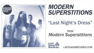 Modern Superstitions - Last Night
