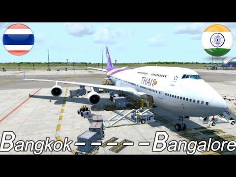 P3D V4 3: (Fictional) Bangkok to Bangalore Thai airways 747-400 (Fast  Forward)