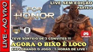 🔴 LIVE DO CLOSED BETA DO FOR HONOR COM SORTEIO DE 3 CONVITES PARA VOCE JOGAR ★ LIVE PARTE 2