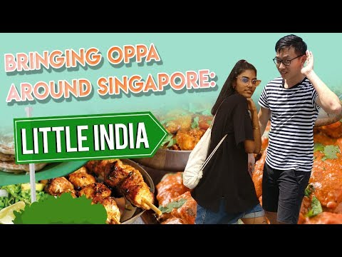 Bringing Oppa Around Singapore: Best Little India Food Guide | S1 EP 3