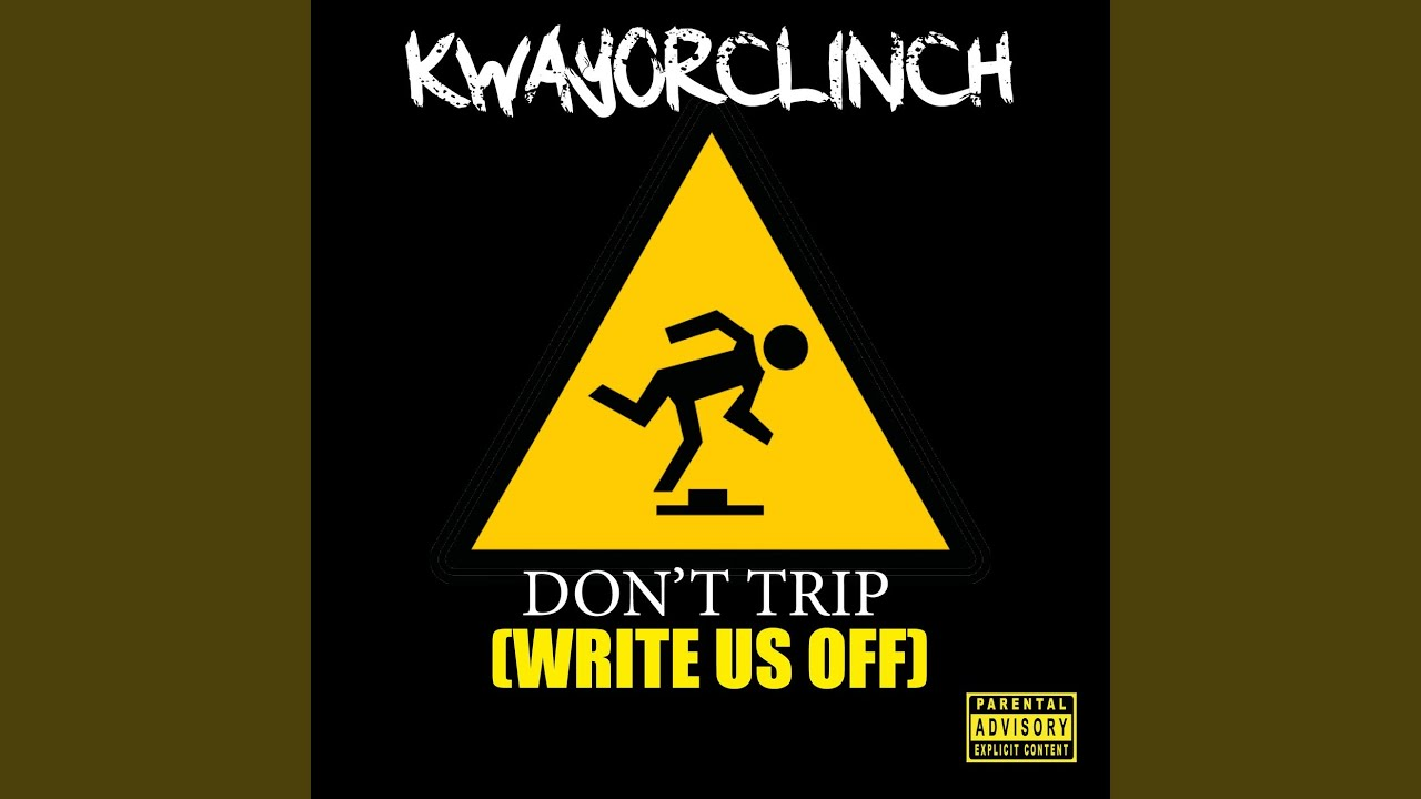 Download Don't Trip (Write Us Off)