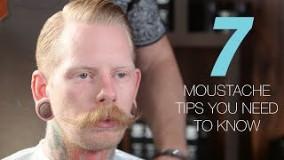 7 moustache tips you need-to-know now