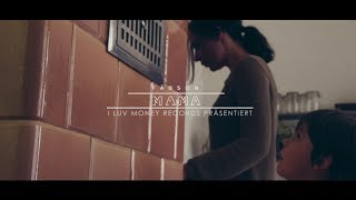 FÄBSON - MAMA (PROD. BY ILAN) (OFFICIAL VIDEO)