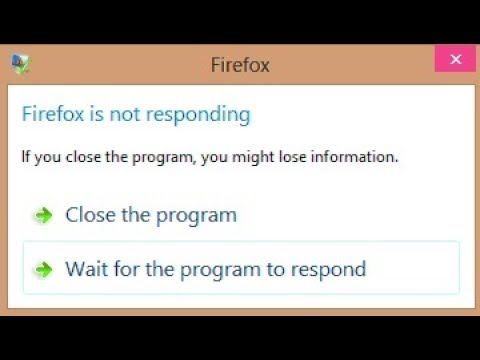 How to fix Mozilla Firefox not responding working & browser hangs