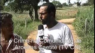 ASSASSINATO EM AROEIRAS CAETITÉ BAHIA