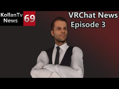 Kollantv Channel 69 News: VRChat News Episode 3