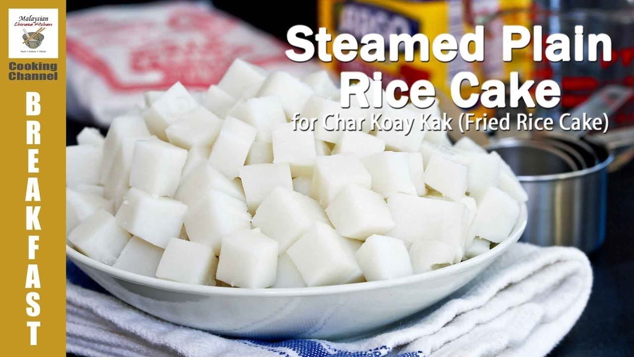 Steamed Plain Rice Cake for Char Koay Kak | Malaysian Chinese ...