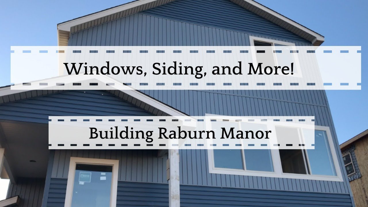 Windows Siding And More Building Raburn Manor