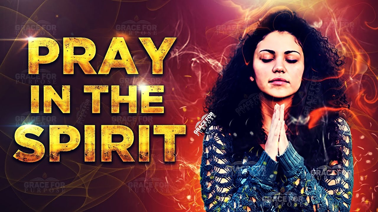 True Power Comes When You Pray In The Spirit ᴴᴰ