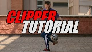 Clipper Tutorial | Football Freestyle Trick by Fast Foot Crew