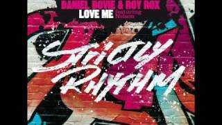 Daniel Bovie & Roy Rox feat. Nelson - Love Me (ATFC's Soultek Vocal Edit)