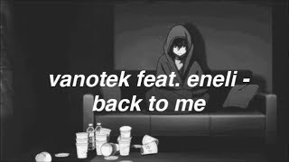 Download Vanotek Feat. Eneli - Back To Me | Lyrics Mp3 and Videos