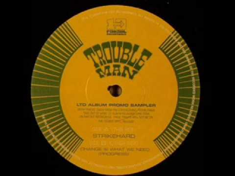 Trouble Man - Strike Hard