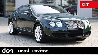 Buying a used Bentley Continental GT, GTC, Flying Spur - 2003-2012, Buying advice with Common Issues